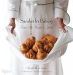 Sarabeth's Bakery: From My Hands to Yours Cookbook